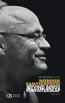Cover for Nordisk samtidspoesi: Øyvind Bergs forfatterskap