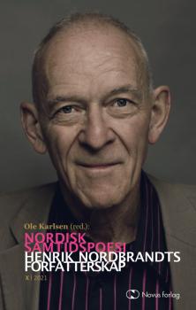 Cover for Nordisk samtidspoesi: Henrik Nordbrandts forfatterskap