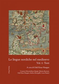Cover for Le lingue nordiche nel medioevo: Vol. 1: Testi
