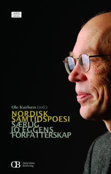 Cover for Nordisk samtidspoesi: Særlig Jo Eggens forfatterskap