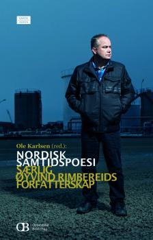 Cover for Nordisk samtidspoesi: Særlig Øyvind Rimbereids forfatterskap